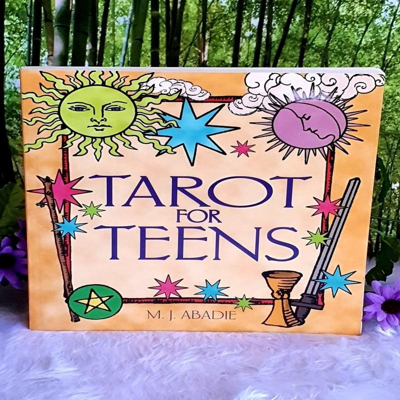 Tarot for Teens by M.J. Abadie