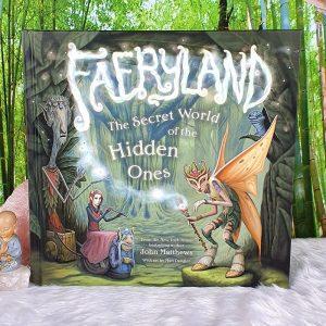 Faeryland: The Secret World of the Hidden Ones