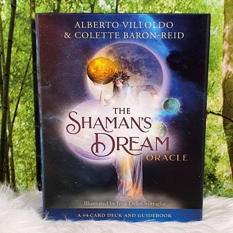 The Shaman's Dream Oracle by Villoldo and Baron-Reid